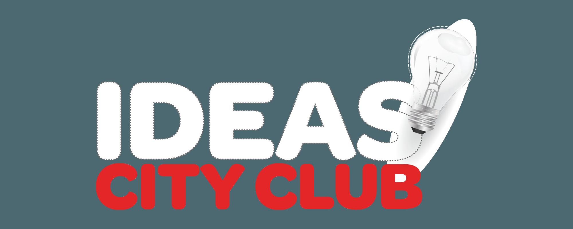 Ideas City Club